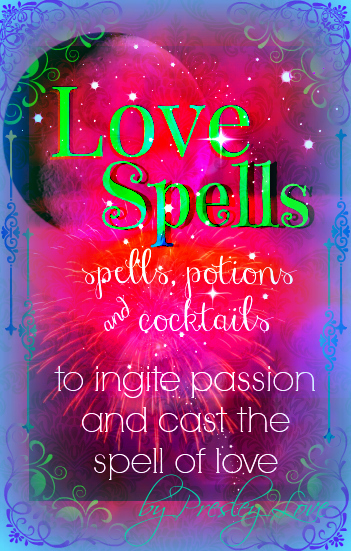 love spells, love potions concoctions and recipes
