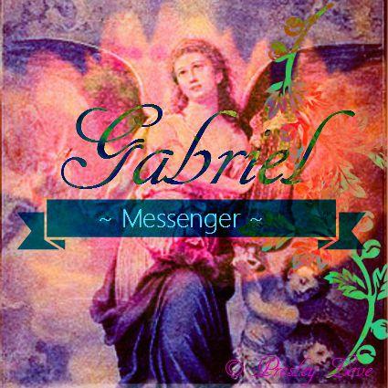 Archangel Gabriel - Messenger