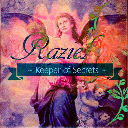 Archangel Raziel - keeper of heavenly secrets